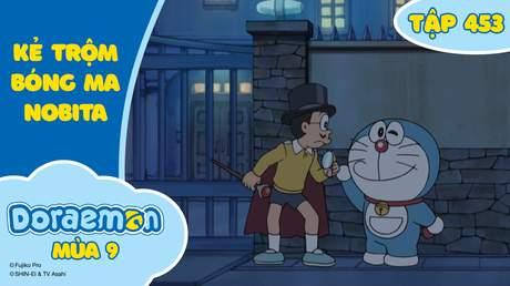 Doraemon S9 - Tập 453: Kẻ trộm bóng ma Nobita