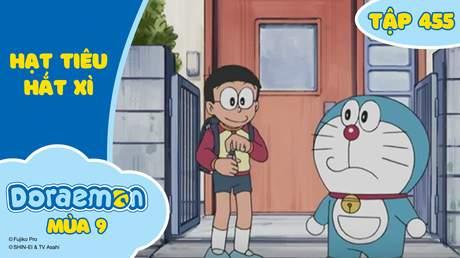 Doraemon S9 - Tập 455: Hạt tiêu hắt xì