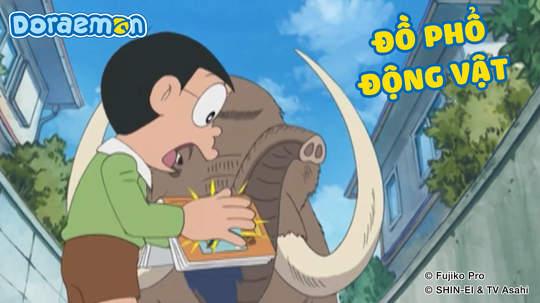 Doraemon - Tập 422: Đồ phổ động vật