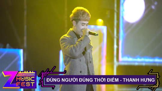 Đúng người đúng thời điểm - Thanh Hưng [Z Countdown Music Fest 2020]