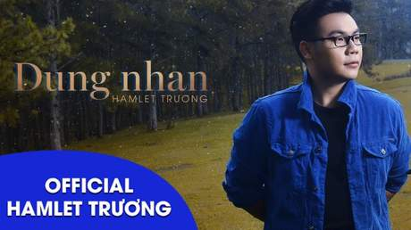 Dung nhan - Hamlet Trương [Lyric video]