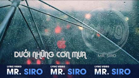 Dưới những cơn mưa - Mr. Siro [Lyric video]