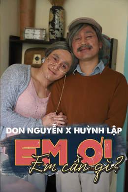 Don Nguyễn - Official MV: Em Ơi Em Cần Gì?