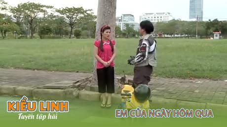 Tuyển tập hài Kiều Linh - Em của ngày hôm qua
