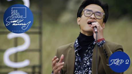 See Sing Share S3 - Tập 2: Qua cơn mê