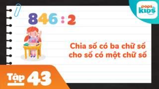 Học Toán Cùng POPS Kids - Tập 43: Bài tập vận dụng