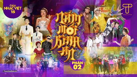 Gala Nhạc Việt 2021 - Đại Nhạc Hội Tết Tân Sửu (P2)