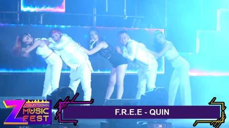 Z Countdown Music Fest 2020: Quin - F.R.E.E