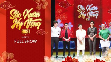 Sắc Xuân Hy Vọng - Full show: Ngày 1