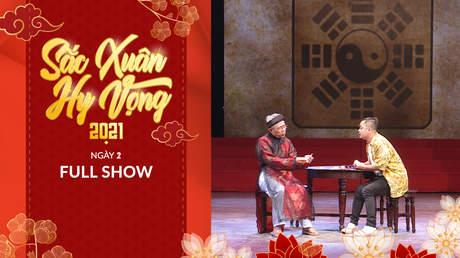 Sắc Xuân Hy Vọng - Full show: Ngày 2