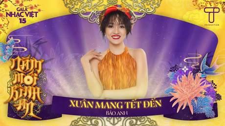 Gala Nhạc Việt 2021 - Bảo Anh: Xuân Mang Tết Đến