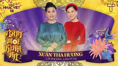 Gala Nhạc Việt 2021 - Cát Phượng x Lâm Vỹ Dạ: Xuân Tha Hương