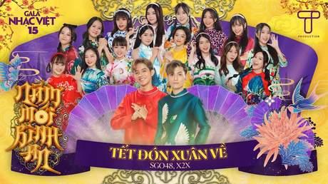Gala Nhạc Việt 2021 - SG048 x X2X: Tết Đón Xuân Về