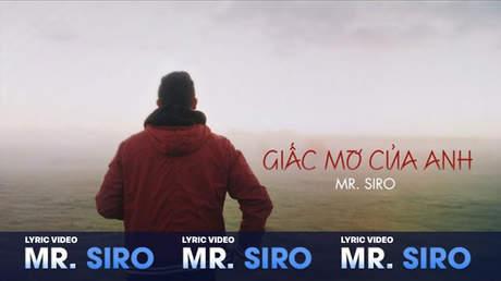 Giấc mơ của anh - Mr. Siro