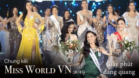 Miss World VN 2019: Giây phút đăng quang của tân hoa hậu