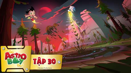 Go Astro Boy Go! - Tập 30: Trên nền đất rắn
