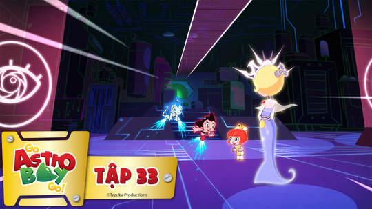 Go Astro Boy Go! - Tập 33: Trò chơi kết thúc