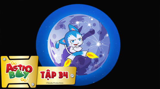Go Astro Boy Go! - Tập 34: Hai mặt trăng