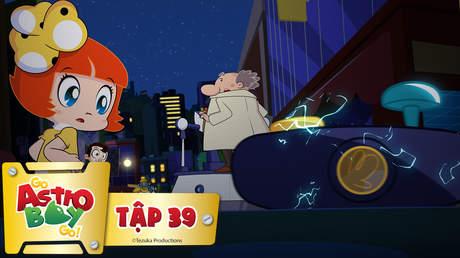 Go Astro Boy Go! - Tập 39: Chúng tôi là người máy