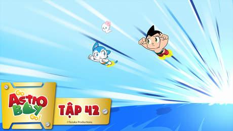 Go Astro Boy Go! - Tập 42: Mất tích trên đường bay