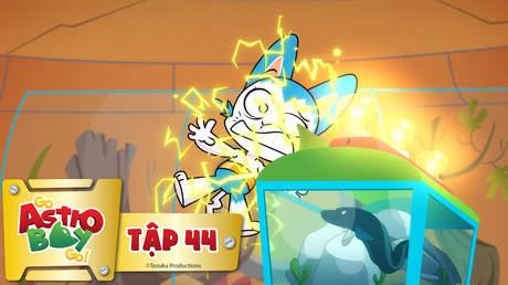 Go Astro Boy Go! - Tập 44: Bị điện giật
