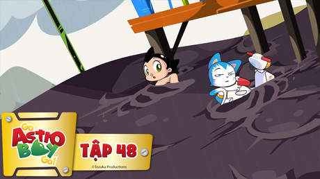 Go Astro Boy Go! - Tập 48: Kẹt trong vũng bùn
