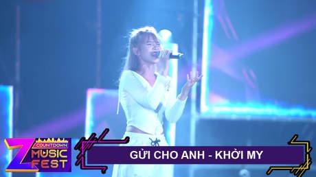 Z Countdown Music Fest 2020: Khởi My - Gửi Cho Anh