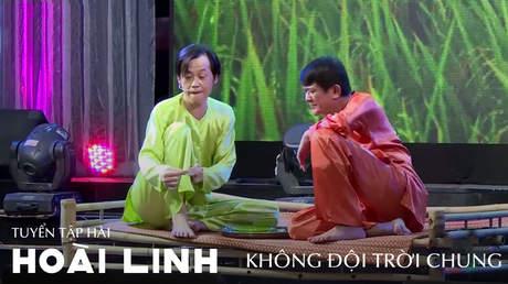 Tuyển tập hài Hoài Linh: Không đội trời chung