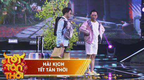 Hài kịch - Tết Tân Thời