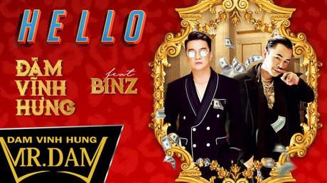 Hello - Đàm Vĩnh Hưng ft Binz [Official MV]