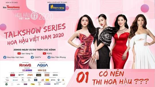 Talkshow Series - Hoa Hậu Việt Nam 2020 - Tập 1