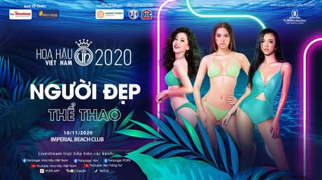 Hoa Hậu Việt Nam 2020 - Người Đẹp Thể Thao