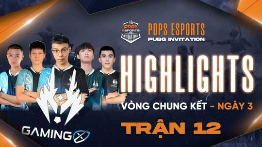 Highlights VCK Ngày 3 - Trận 12