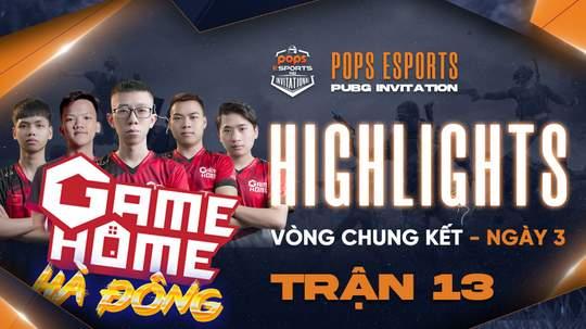 Highlights VCK Ngày 3 - Trận 13