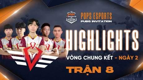 Highlights VCK Ngày 2 - Trận 8
