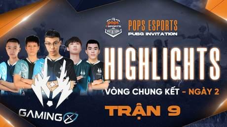 Highlights VCK Ngày 2 - Trận 9