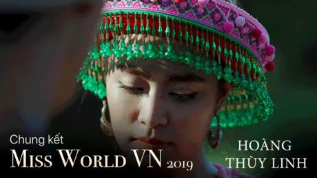 Miss World Vietnam 2019: Hoàng Thùy Linh - Để Mị Nói Cho Mà Nghe