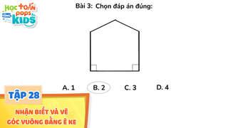 Học Toán Cùng POPS Kids - Tập 28: Nhận biết và vẽ góc vuông bằng ê ke