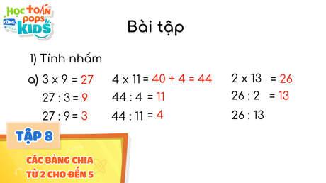 Học Toán Cùng POPS Kids - Tập 8: Các bảng chia từ 2 cho đến 5