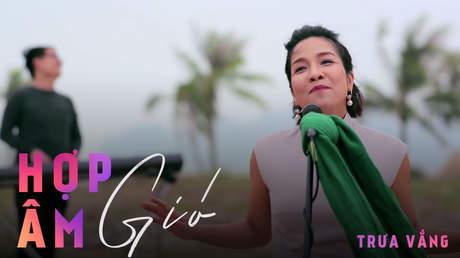 Hợp âm gió - Mỹ Linh: Trưa vắng