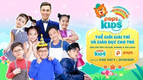 Ứng Dụng POPS Kids - Ứng dụng giải trí an toàn, thuần Việt cho trẻ em