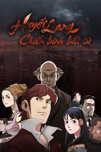 Huyết Lang - Chiến Binh Bất Tử