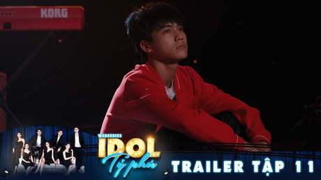 Idol tỷ phú - Trailer tập 11