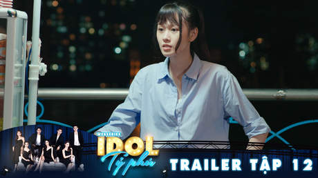 Idol tỷ phú - Trailer tập 12