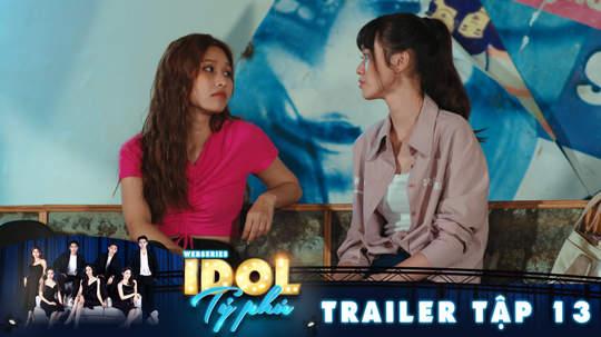 Idol tỷ phú - Trailer tập 13
