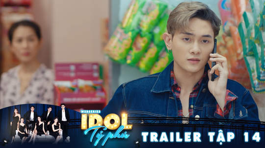 Idol tỷ phú - Trailer tập 14
