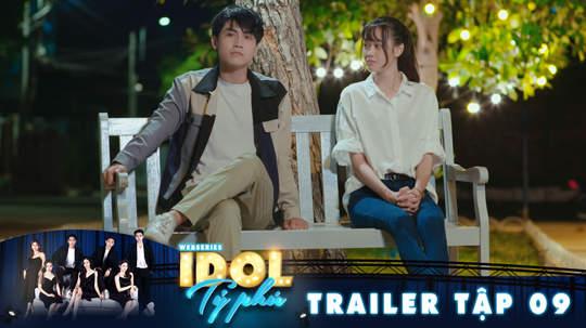 Idol tỷ phú - Trailer tập 9