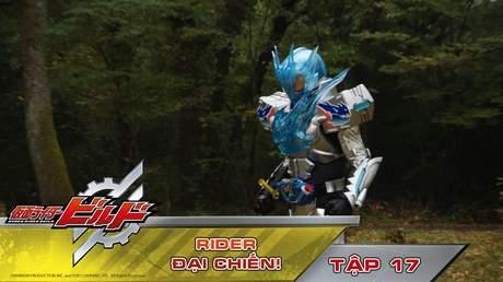 Kamen Rider Build - Tập 17: Rider đại chiến!