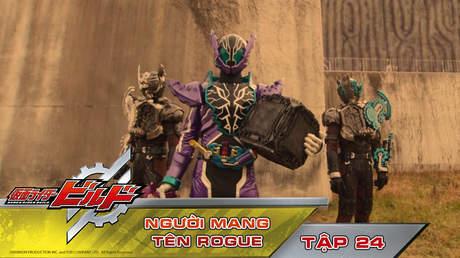 Kamen Rider Build - Tập 24: Người mang tên Rogue