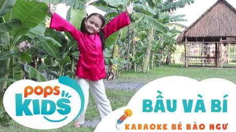 Karaoke bé Bào Ngư - Bầu và bí